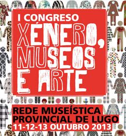 I Congreso Xénero, Museos e Arte | I Congreso Género, Museos y Arte